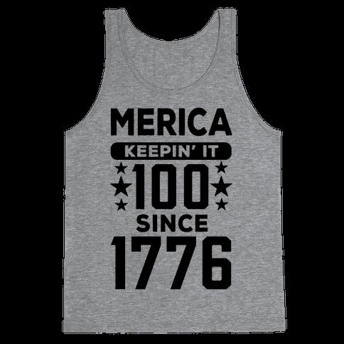 Merica Keepin' It 100 Since 1776