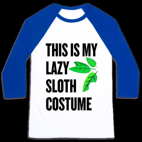 Lazy Sloth Costume Baseball Tee