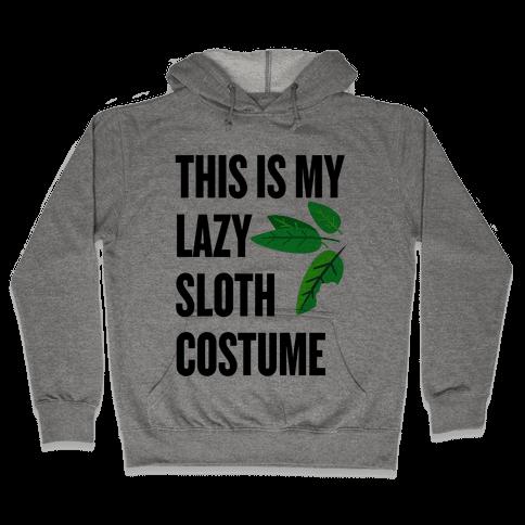 Lazy Sloth Costume Hooded Sweatshirt