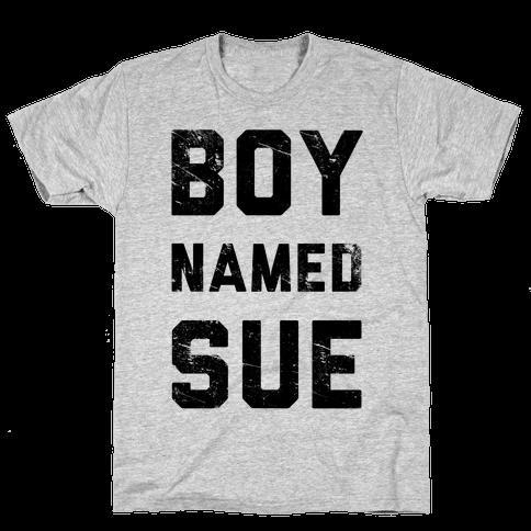 Boy Named Sue Mens T-Shirt