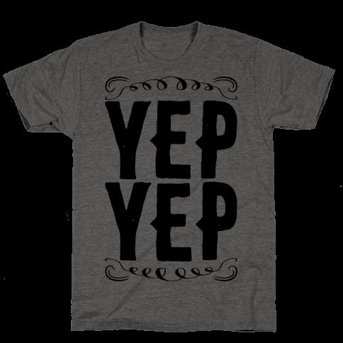 Yep Yep Mens T-Shirt