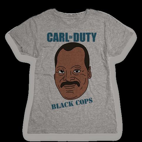 Carl Of Duty: Black Cops Womens T-Shirt