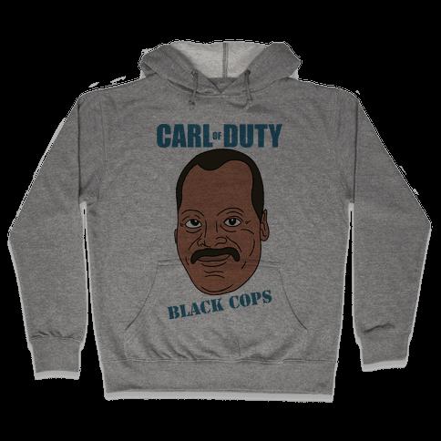 Carl Of Duty: Black Cops Hooded Sweatshirt