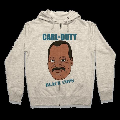 Carl Of Duty: Black Cops Zip Hoodie