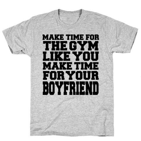 Make Time for the Gym Mens T-Shirt