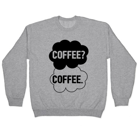 The Fault In Our Coffee Pullover