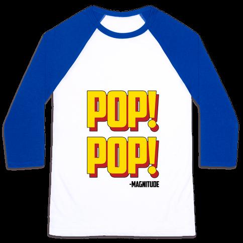 Pop! Pop! Baseball Tee