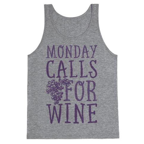Monday Calls For Wine Tank Top