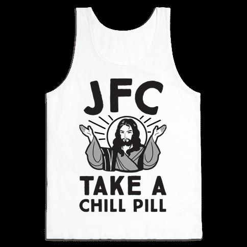 JFC Take a Chill Pill Tank Top