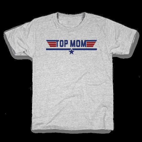 Top Mom Kids T-Shirt
