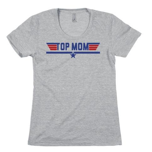 Top Mom Womens T-Shirt