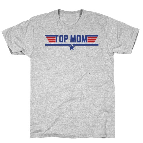 Top Mom T-Shirt