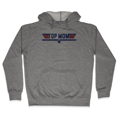 Top Mom Hooded Sweatshirt