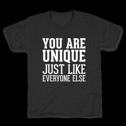 You Are Unique Kids T-Shirt