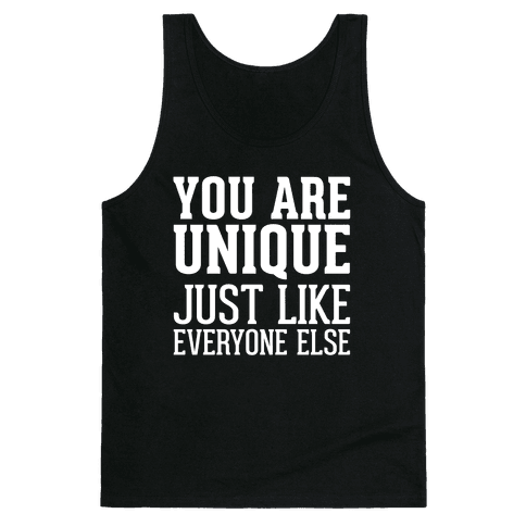 You Are Unique Tank Top