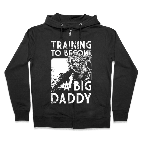 Training To Become A Big Daddy Zip Hoodie