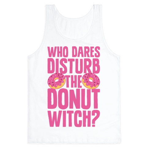 Who Dares Disturb The Donut Witch?