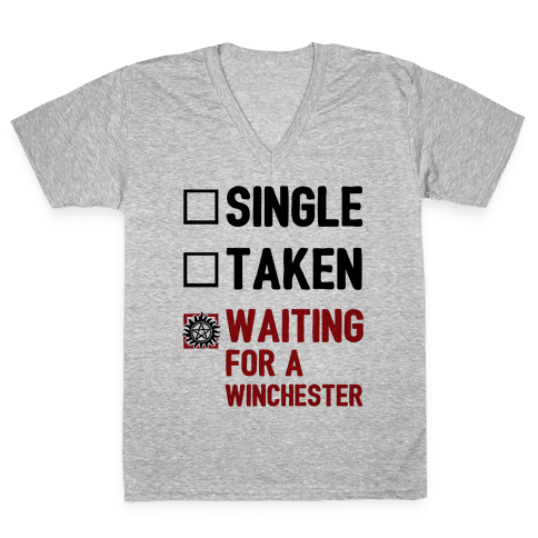Single Taken Waiting For A Winchester V-Neck Tee Shirt