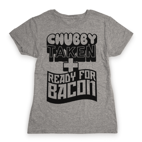 Ready for Bacon Womens T-Shirt