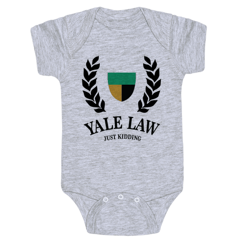 Yale Law (Just Kidding) Baby Onesy