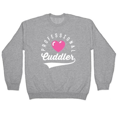 Professional Cuddler Pullover