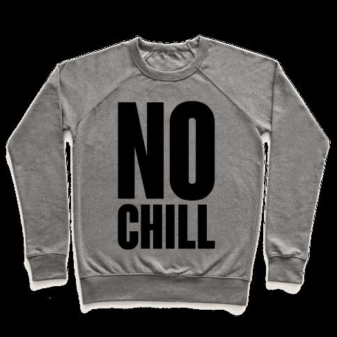 No Chill Pullover