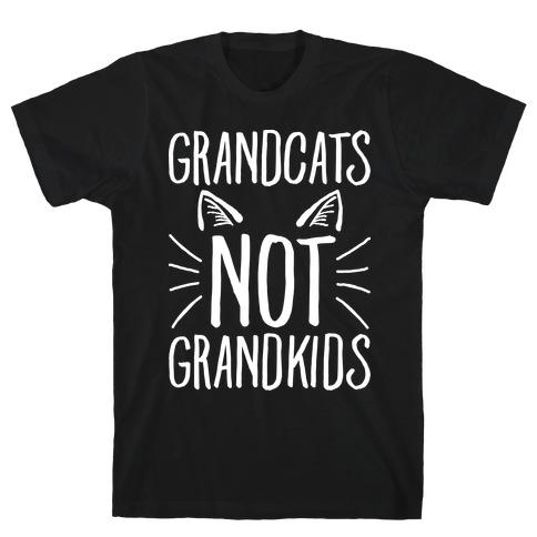 Grandcats Not Grandkids T-Shirt