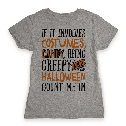 Halloween Count Me In Womens T-Shirt