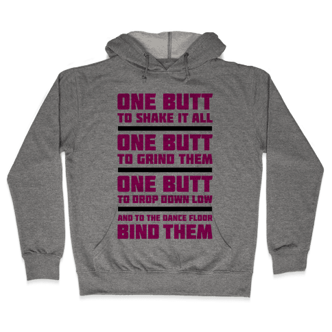 The One Butt Hooded Sweatshirt