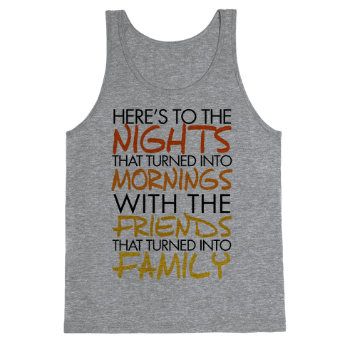 Here's to the Nights Tank Top
