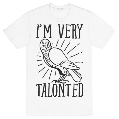 I'm Very Talonted