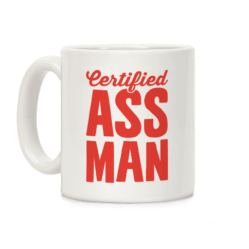 Certified Ass Man Coffee Mug