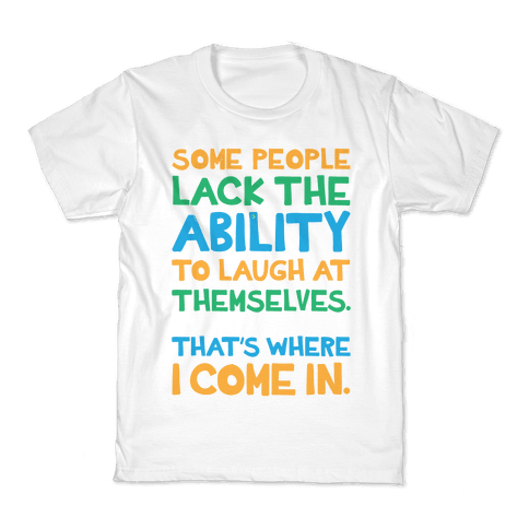 That's Where I Come In Kids T-Shirt