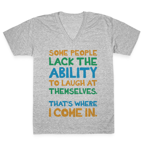 That's Where I Come In V-Neck Tee Shirt
