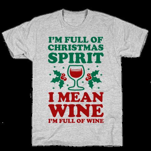 I'm Full of Wine Mens T-Shirt
