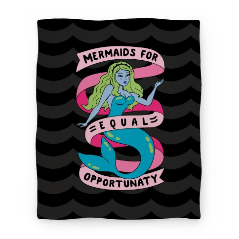Mermaids For Equal Opportunaty Blanket