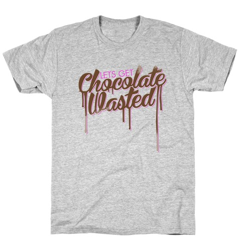Chocolate Wasted Mens T-Shirt