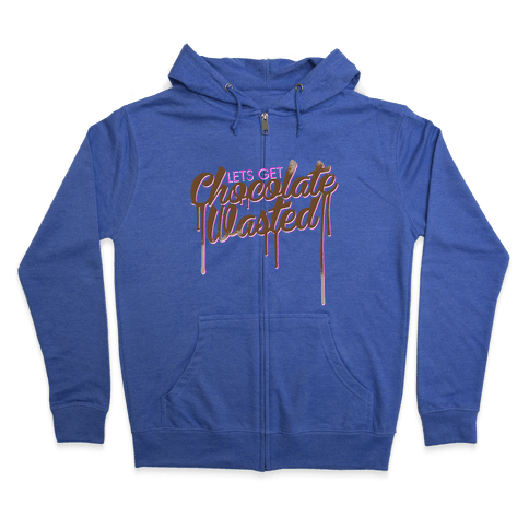 Chocolate Wasted Zip Hoodie