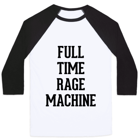 Full Time Rage Machine Baseball Tee