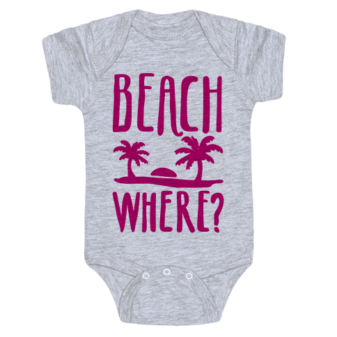 Beach Where? Baby Onesy