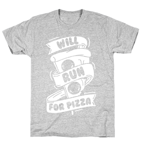 Will Run For Pizza Mens T-Shirt