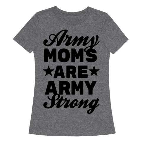 Army Moms Are Army Strong