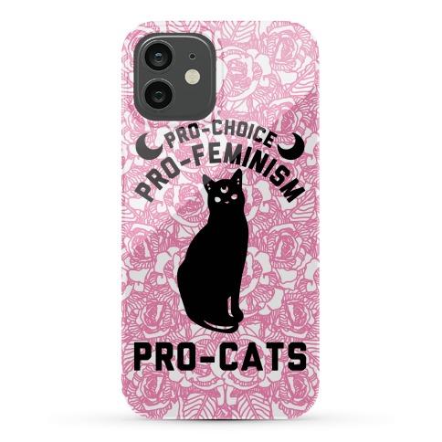Pro-Choice Pro-Feminism Pro-Cats Phone Case