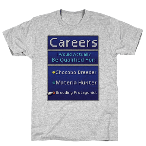 Careers I Would Actually Be Qualified For: Chocobo Breeder Mens T-Shirt