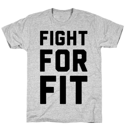 Fight For Fit T-Shirt