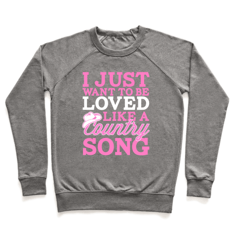 Country Song Love Pullover