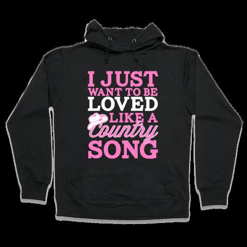 Country Song Love Hooded Sweatshirt