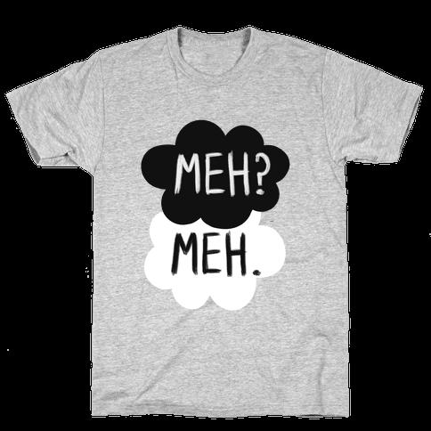 Meh? Meh. Mens T-Shirt