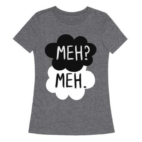 212746337 Meh? Meh. T-Shirt | LookHUMAN