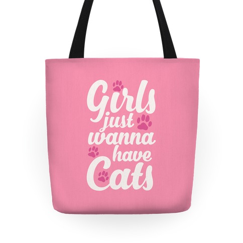Girls Just Wanna Have Cats Tote